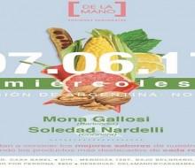 """""""De la mano"""" Soledad Nardelli y Mona Gallosi"""