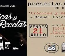 """Manuel Corral Vide presenta su libro """"Crónicas y recetas"""""""